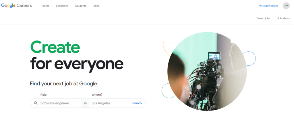 Google Careers home page with a tagline create for everyone and a photo of cameraman shooting an interview