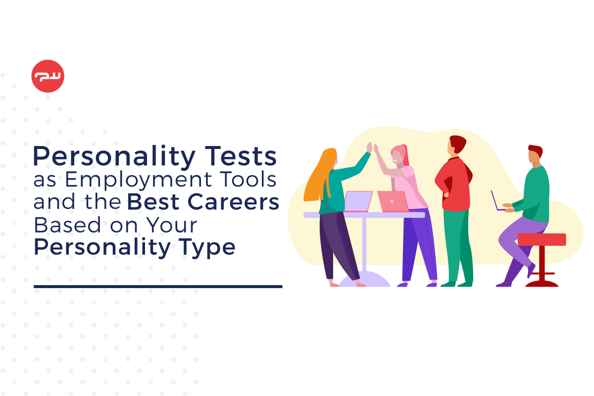 featured image of personality tests as employment tools to help you choose the best career for you